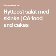 Hytteost salat med skinke | CA food and cakes