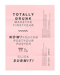 """ttdrunk:    T O T A L L Y D R U N K make the first year Now!You can post your posterClick SUBMIT!Requirements:1. Must contain """" T O T A L L Y D R U N K 1s t Y E A R """"2. Must contain the URL of the blog3. Must contain """" C H R I S T I A N C O N L H """"4. Your name5. High resolution 300dpi6. Send your work before 27th of June"""