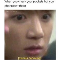 I felt that too many times in my life. I mean is just a phone. I shouldn't be this shook but I have been this shook