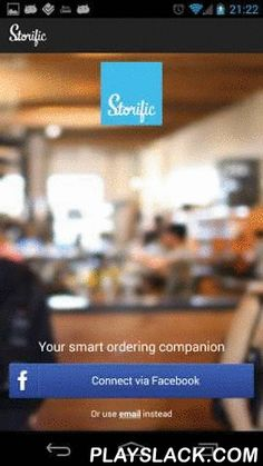 "Storific  Android App - playslack.com , Your Smart Ordering Companion!""Think of Storific like Square meets Foursquare. With this one handy mobile commerce/social commerce app you can browse the menus of your favorite local hangouts, place and pay for your order ahead of time, and share your tempting treat with your social network all at the same time""; ""...Be part of this soon-to-be runaway hit..."" Techtidbits - August 2012____________Storific Features: Find nearby…"
