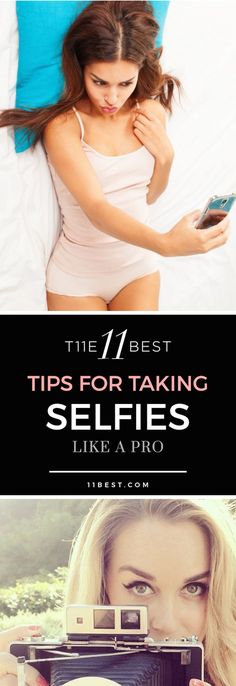 The best tips for taking selfies!!!