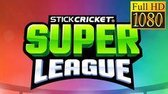 Stick Cricket Super League Game Review 1080p Official Stick Sports LtdS...