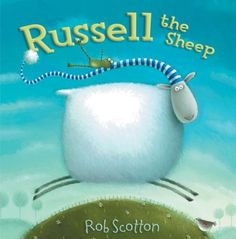 Russell the Sheep, by Rob Scotton - Fun and silly story with fun pictures :)