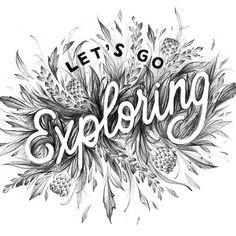Let's go exploring by Casey Ligon