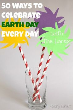 50 Ways to Celebrate Earth Day Lorax Style from Reading Confetti