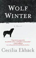 """Wolf Winter"" By Cecilia Ekbäck / Reviewed by Kimn F. Hinkson"