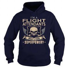 FLIGHT ATTENDANTS What's Your Superpower T Shirts, Hoodies. Get it here ==► https://www.sunfrog.com/LifeStyle/FLIGHT-ATTENDANTS-super-Navy-Blue-Hoodie.html?57074 $35.99