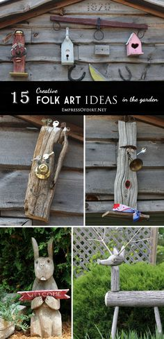 Rustic, repurposed garden junk/art | 15 Creative Folk Art Ideas in the garden at empressofdirt.net