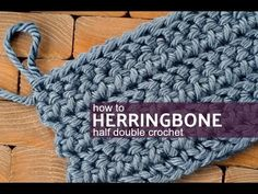 How to Make the Herringbone Half Double Crochet