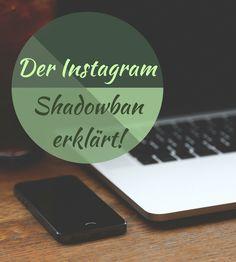 Der Instagram Shadowban und was Ihr dagegen tun könnt!