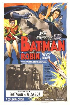 The 1949 Serial Batman and Robin replaced both the Batman and Robin actors, this time played by Robert Lowery and Johnny Duncan. Lowery makes a better Batman than Wilson in The Batman Serial)… Posters Batman, Batman Film, Old Movie Posters, Classic Movie Posters, Movie Poster Art, Band Posters, Batman Robin, Batman Comics, Batman And Superman
