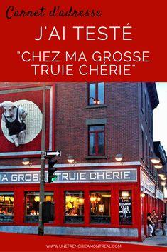Ma Grosse Truie Chérie : un restaurant des plus étonnant à Montréal. Comme quoi, il ne faut jamais se fier aux apparences...