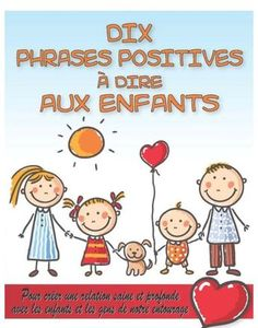Dix phrases positives à dire aux enfants (eBook) French Teacher, Teaching French, Education Positive, Kids Education, French Flashcards, French Education, Positive Phrases, French Classroom, French Language Learning