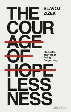 courage of hopelessness design Richard Green