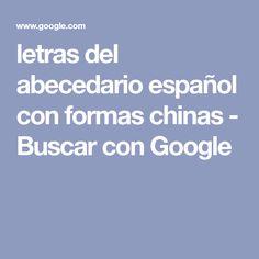 letras del abecedario español con formas chinas - Buscar con Google