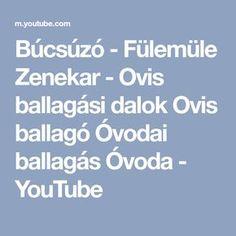 Búcsúzó - Fülemüle Zenekar - Ovis ballagási dalok Ovis ballagó Óvodai ballagás Óvoda - YouTube Youtube, Youtubers