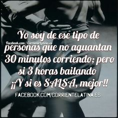 Soy de ese tipo de personas que no aguantan 30 minutos corriendo; pero si 3 horas #Bailando ¡¡Y si es #Salsa, mejor!! #FelizMartes Dancing Sketch, Salsa Bachata, Baile Latino, Salsa Dancing, Lets Dance, Belly Dancers, Zumba, My Life, Words
