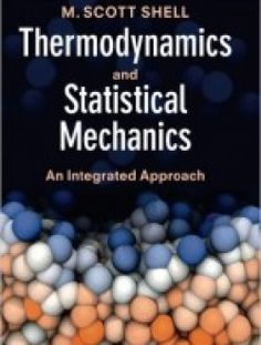 Thermodynamics and Statistical Mechanics: An Integrated Approach (Cambridge Series in Chemical Engineering) pdf download ==> http://www.aazea.com/book/thermodynamics-and-statistical-mechanics-an-integrated-approach-cambridge-series-in-chemical-engineering/
