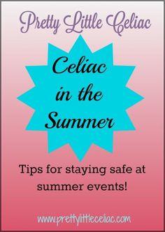 Celiac in the Summer