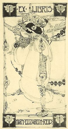 Ex libris Mary Elizabeth Reid.  Artist- Jessie M. King.  Of the Glasgow School, Jessie M. King was one of the most distinguished artists of her time. Her decorative work in books and illustration is usually considered the counterpart of C. R. Mackintosh's applied art. Her dreamlike subjects often derived from tales of chivalry and Celtic romance.