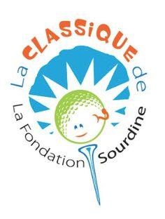 La Classique de Golf  La Fondation Sourdine est une organisation à but non lucratif dont la mission est de soutenir financièrement l'École oraliste de Québec pour enfants...