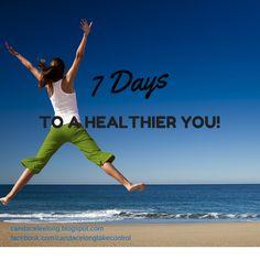 7 Days To A Healthier YOU!