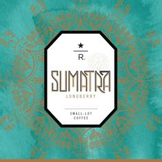 Starbucks Reserve Sumatra Longberry ○ Milk chocolate and toffee notes with a syrupy sweetness