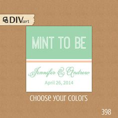 "PRINTABLE 2.5"" Wedding Favor Tags, Shower Favor Tags, Hang Tags, Thank You Tags - mint to be - mint and coral or any colors by DIVart, $8.00"