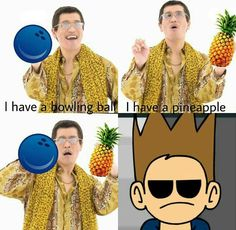 Read Pen Pineapple Apple Pen from the story Imágenes de Eddsworld by Comunidad_Eddsworld (EW_Squad) with reads. List Of Memes, Eddsworld Memes, Funny Memes, Hilarious, Fandom Memes, Eddsworld Comics, Funny Comics, Sara Anderson, Eddsworld Tord