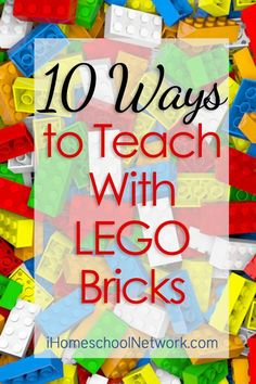 10 Ways to Teach with LEGO Bricks | Homeschool and homework ideas using bricks