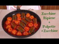 ZUCCHINE RIPIENE & POLPETTE alle ZUCCHINE Ricetta Facile - Fatto in Casa da Benedetta - YouTube
