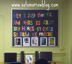 """""""Call Me Maybe"""" Bulletin Board, use dust jackets from library books"""