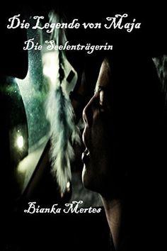 Die Legende von Maja: Die Seelenträgerin von Bianka Mertes, nur diese Woche für 1,99€ http://www.amazon.de/dp/B00NVYSGS0/ref=cm_sw_r_pi_dp_g5kqub1V2Z85G