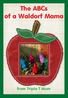 ABC's of a Waldorf Mama: P to T