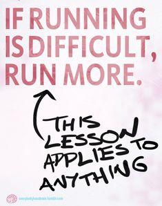 Avoidance only makes life tougher, not easier.