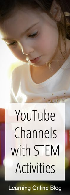 Need ideas for STEM activities? Check out these YouTube channels. #STEM #education #homeschool #homeschooling