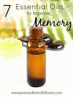 7 Essential Oils to Improve Memory- Give these 7 essential oils a try and see how easy it can be to naturally stimulate your mind and improve your memory.