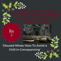 31 Day Countdown! Day 3: Disused Mines.