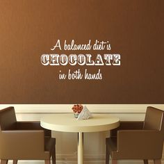 Wall Decal, A balanced diet is chocolate in both hands, Funny Kitchen Wall Quote, Kitchen Wall Decal, Funny Home quote, Chocolate decal