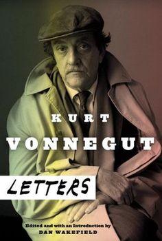Happy Birthday, Kurt Vonnegut: The Beloved Author's Advice to His Children | Brain Pickings