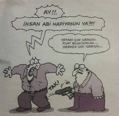 Ortam çok gergin Fuat! 🚹🔫😀 Funny Quotes, Funny Memes, Fun Comics, Caricatures, Peanuts Comics, Funny Pictures, Geek Stuff, Cartoon, Humor