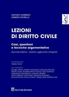 Lezioni di diritto civile : casi, questioni e tecniche argomentative. /  Giuffrè, 2013