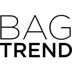 Bag Trend ❤ liked on Polyvore featuring text, words, quotes, bags, backgrounds, phrase and saying