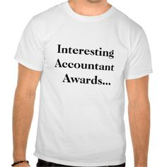 Interesting Accountant Awards Office Joke T Shirt, Hoodie Sweatshirt