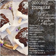 Då var det dags för glass igen... Manfår ju inte få nog!Särskilt nu när det är strålande sol och såvarmt i vårt avlångaland. Då ingår det ju attfrossaglass.Kokos är en favorit ingrediens hos mig.Choklad och kokos blir såunderbart tillsammans. Det smakar litesom den därbountyglassen man köper. En mjuk och len kokosglass med ett mörkt chokladöverdrag [...]