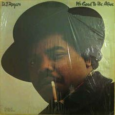 D. J. Rogers - It's Good To Be Alive: buy LP, Album at Discogs Alright Now, Lp Album, Say I Love You, Love You Forever, Collection
