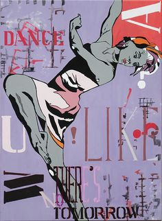 """DANCE  LIKE  THERE'S  NO  TOMORROW  75 x 100 Pop Art meets Street Art.  The DANCER gives you joyful attitude and as She leaps across the canvas we get her take on life . ..  DANCE  LIKE  THERE'S  NO  TOMORROW !    An inspiration to exercise!   The focal point of a room should be something that is instantly visible upon entering the space.   """"DANCE  LIKE  THERE'S  NO  TOMORROW """" is  a statement piece 75 x 100 cm and will certainly provide you with that focal point.  A perfect addition to a…"""