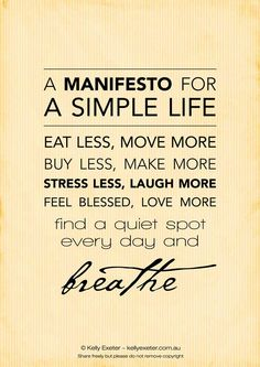 live a simple life.