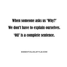 Essential Oil Style Memes: Book Two: From Sassy to Smart Assy Oil Quote, Book Funny, Funny Quotes, Life Quotes, Complete Sentences, Face Book, Young Living, Doterra, Ecards