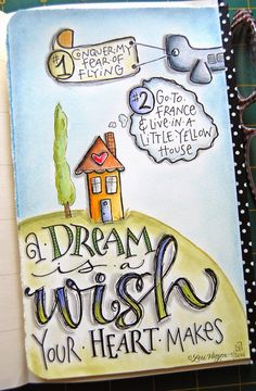 A dream is a wish your heart makes...